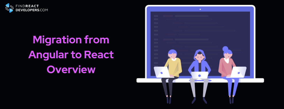 migration from angular to react